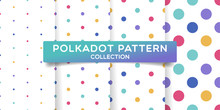Polka Dots Seamless Pattern Collection. Colorful Print Design For Textile, Fabric, Fashion, Wallpaper, Background.