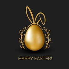 Vector Easter Golden Egg With Bunny Ears, Lettering And Doodle Floral On Black Background. Сhristian Symbol Of The Resurrection Of Christ