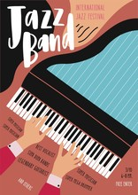 International Jazz Festival, Concert, Music Performance Advertisement Poster Or Flyer Template With Pianist's Hands Playing Grand Piano And Place For Text. Modern Vector Illustration In Flat Style.