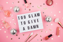 Lightbox With Phrase Too Glam ...