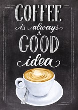 Coffee Is Always A Good Idea H...