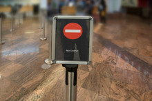 No Entry Sign At The Airport Or In The Bank