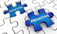 Proactive Vs Reactive Puzzle Pieces Words 3d Illustration