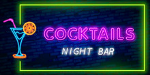 Cocktail Neon Sign Vector Design Template. Night Club Neon Frame Light Banner Design Element, Colorful Modern Design Trend, Night Bright Advertising, Bright Sign. Vector Illustration