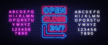 Open Close Neon Signs Vector. Neon Signboards Design Template, Light Banner, Night Signboard, Nightly Bright Advertising, Light Inscription. Vector Illustration. Editing Text Neon Sign