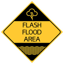 Flash Flood Area. The Sign Informs The Risk Of Rapid Flooding Of The Area With Water From Open Sources.