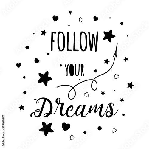 Text Follow your dream Cute black decorative poster for kids room Kids vector de Canvas Print