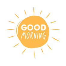 Good Morning Sunshine Symbol With Good Morning Lettering Typography.