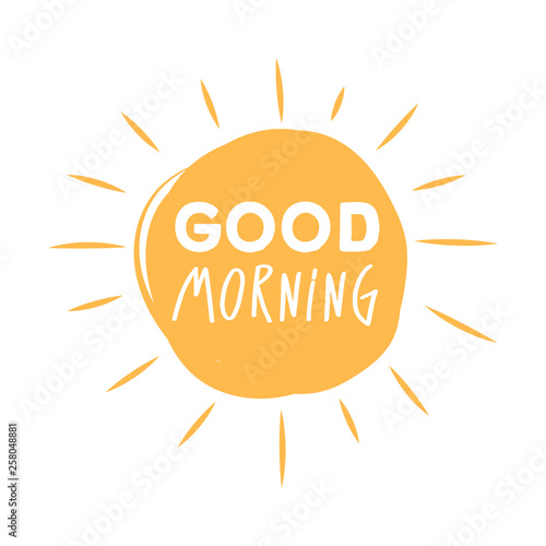 Tablou Canvas Good morning sunshine symbol with Good morning lettering typography