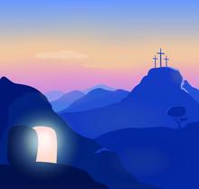Easter Sunday  Morning. Opened Glowing Cave. Christ Is Risen. Golgotha Background. Jerusalem Landscape, Mountains. Vector Illustration.