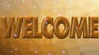 Welcome golden animated lettering on polygonal background. Word Welcome