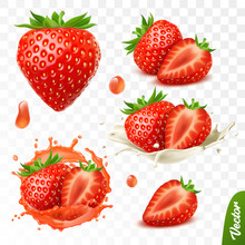 3d Realistic Transparent Isolated Vector Set, Whole And Slice Of Strawberry, Strawberry In A Splash Of Juice With Drops, Strawberry In A Splash Of Milk Or Yogurt