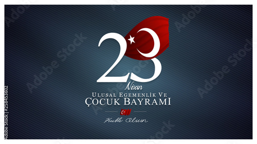 Fotografia  23 April, National Sovereignty and Children's Day (23 nisan ulusal egemenlik ve cocuk bayrami) vector illustration