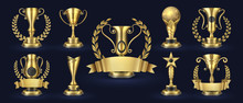 Golden Trophy. Realistic Champion Award, Contest Winner Prizes With Laurel Shapes, 3d Awards Banner. Vector Golden Cup Set
