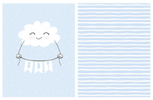 Lovely Blue Baby Shower Vector Card. Smiling White Fluffy Cloud Holding A Banner With The Inscription Boy. Cute Hand Drawn Cloud On A Light Blue Background. Irregular Stripped Vector Pattern.
