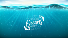World Oceans Day Banner. Reali...