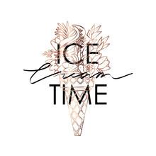 Typography Slogan Ice Cream With Flowers Illustration
