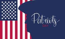 Patriot's Day. Poster With Handwritten Lettering. In The United States, Annually Held On The Third Monday Of April. Public Holiday. Banner, Greeting Card And Background. Vector Illustration