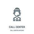 call center icon vector from call center avatars collection. Thin line call center outline icon vector illustration.