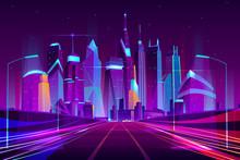 Modern City Highway In Street Lamps Light Neon Cartoon Vector Illustration, Three-way High Speed Motorway Near Metropolis Skyscrapers. Night Urban Background With Glowing Buildings In Neon Colors.