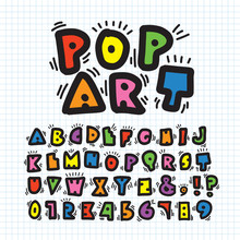 Alphabe & Number In Pop Art Style. Doodle Font For Title, Headline, Poster, Comics, Or Print. Colorful Hand Drawn Typeface Collection.