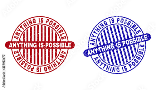 Valokuva  Grunge ANYTHING IS POSSIBLE round stamp seals isolated on a white background