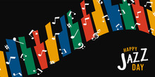 Happy Jazz Day Banner Of Colorful Piano Keys