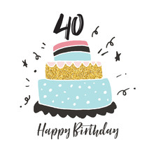 40th Birthday Hand Drawn Cake ...