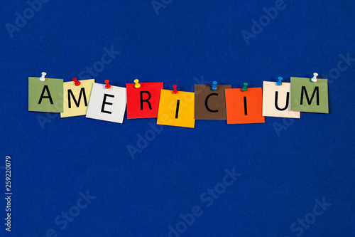 Americium - one of a complete periodic table series of element names - educational sign or design for teaching chemistry Wallpaper Mural