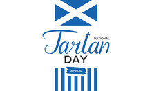 National Tartan Day In United States And Canada. Poster With Handwritten Lettering. Celebration Of Scottish Heritage On April 6. Tartan Week. Banner, Greeting Card And Background. Vector Illustration