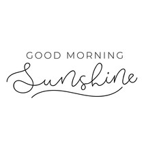 Good Morning Sunshine Poster O...