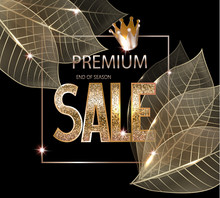 Premium Sale Banner With Skeleton Gold Leaves, Crown And Textured Gold Letters. Vector Illustration