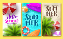 Summer Design Vector Poster Set. Hello Summer Greeting Text In Beach Sand Background With Colorful Elements Like Umbrella, Ball And Surfboard. Vector Illustration.