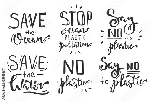 Fotografie, Obraz  Hand lettering phrases set: save the ocean, stop ocean plastic pollution, say no to plastic, save the water