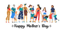 Happy Mothers Day. Vector Illustration With Women And Children.