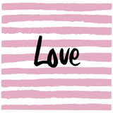 Slogan elegant design and stripes. Girl power shirt print vintage style. Hand drawn word - Love. - 259768249
