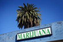 Aged And Worn Marijuana Store ...