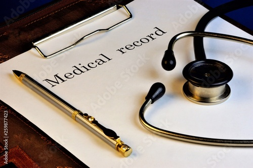Medical records and stethoscope  Medicine — the science that studies