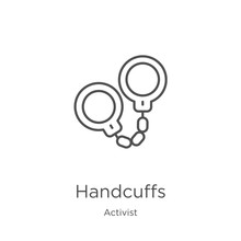 Handcuffs Icon Vector From Activist Collection. Thin Line Handcuffs Outline Icon Vector Illustration. Outline, Thin Line Handcuffs Icon For Website Design And Mobile, App Development