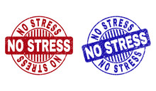Grunge NO STRESS Round Stamp Seals Isolated On A White Background. Round Seals With Grunge Texture In Red And Blue Colors. Vector Rubber Imitation Of NO STRESS Label Inside Circle Form With Stripes.