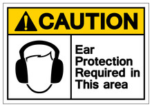 Caution Ear Protection Required In This Area Symbol Sign,Vector Illustration, Isolate On White Background Label. EPS10