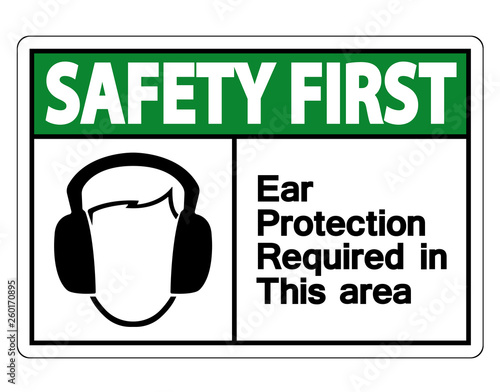 Fényképezés  Safety first Ear Protection Required In This Area Symbol Sign on white backgroun
