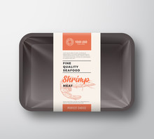 Premium Seafood Pack. Abstract Vector Plastic Tray Container With Cellophane Cover. Packaging Design Label. Modern Typography Hand Drawn Shrimp Silhouette With Colorful Elements Layout.