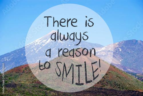 Fotografie, Obraz  Vulcano Mountain, Quote Always Reason To Smile
