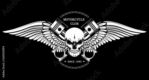 Vector image of a skull with pistons and wings. Black and white image of a motorcycle club emblem.