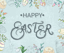 Happy Easter.  Background With Easter Attributes And Lettering