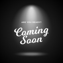 Mystery Product Coming Soon Poster Background. Night Scene Black Backdrop With Bright Spotlight And Calligraphy Text Illustration.