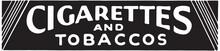 Cigarettes And Tobaccos - Retr...