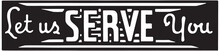 Let Us Serve You - Retro Ad Ar...