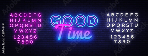 Cadres-photo bureau Positive Typography Good Time neon sign vector. Good Time Design template neon sign, light banner, neon signboard, nightly bright advertising, light inscription. Vector illustration. Editing text neon sign